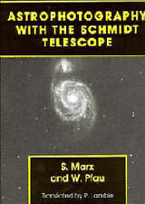 Astrophotography with the Schmidt Telescope, Pfau, Werner, Marx, Siegfried, Very