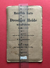 alte Meinholds Karte der DRESDNER HEIDE mit Führer Maßstab 1 : 18000 ( F19400