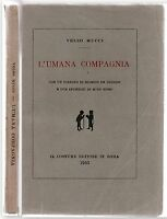 L'umana compagnia. Con un disegno di Giorgio De Chirico e due incisioni di Mino