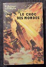 1952 LE CHOC DES MONDES by Balmer & Wylie VG 4.0 Hatchette French Paperback