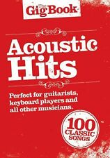 The Gig Book Acoustic Hits Learn to Play Piano Guitar Lyrics POP FOLK Music Book