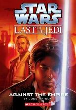 Against the Empire Star Wars: Last of the Jedi, Book 8