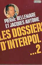 Les Dossiers D'interpol 2   P Bellemare Edition N°1