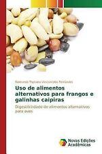 USO de Alimentos Alternativos Para Frangos E Galinhas Caipiras (Paperback or Sof