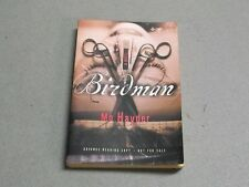 BIRDMAN Mo Hayder ADVANCE READING COPY 1999 Paperback Uncorrected Proof