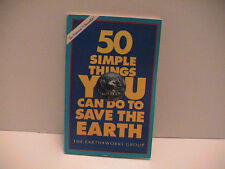 50 Simple Things You Can Do to Save the Earth by Earth Works Group Paper book...