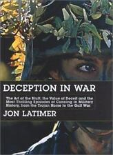 Deception in War: The Art of the Bluff, the Value of Deceit, and the-ExLibrary