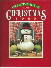 Creative Ideas for Christmas 1985 Nancy Janice Fitzpatrick (1985, Hardcover)