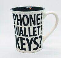 ENESCO LORRIE VEASSEY PHONE WALLET KEYS MUG CUP WHERE DID I PUT MY COFFEE WORDS