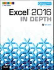 In Depth: Excel 2016 in Depth by Bill Jelen (2015, Paperback)