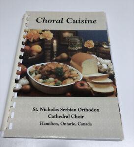 Choral Cuisine Cookbook St Nicholas Serbian Orthodox Church Choir book FREE SHIP