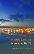 Floating Lanterns by Mercedes Roffe (2015, Paperback)