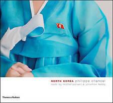 North Korea, Michael Poivert, Philippe Chancel, Good, Hardcover