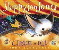 Skippyjon Jones Cirque de Ole by Schachner, Judy