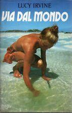 Mu7 Via dal mondo Lucy Irvine Mondadori II ed 1984