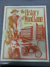THE HISTORY OF WOOD LANE 1934-84 by A.E.MORRIS & G.F.HOLDER P/B *£3.25 UK P&P*