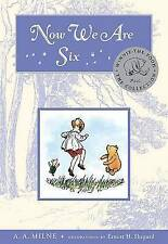 Now We Are Six by A a Milne (Hardback, 2008)