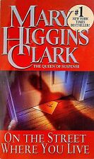 ON THE STREET WHERE YOU LIVE-BY MARY HIGGINS CLARK-MYSTERY-SUSPENSE-THRILLER