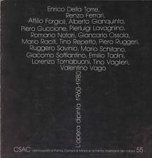 QUINTAVALLE Arturo Carlo, L'opera dipinta 1960-1980. CSAC, Parma e Milano, 1982