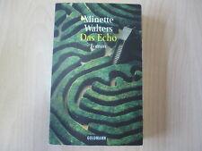 Minette Walters - DAS ECHO - TB - Goldmann - (16980)