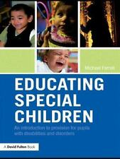 Educating Special Children: An Introduction to Provision for Pupils-ExLibrary