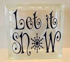 Let It Snow Glass Block Home or Office Decoration