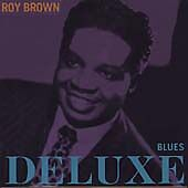 Roy Brown - Blues Deluxe (2009) CD Music Album (A22)