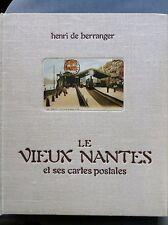 Le Vieux Nantes et ses cartes postales, Henri de Berranger, 1974 (2708)