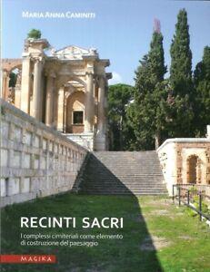 Recinti sacri. I complessi cimiteriali come elemento di costruzione del paesaggi