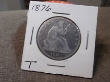 1876 SEATED HALF DOLLAR GOOD + (T)