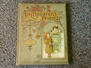 The Children's Friend 1891 Vol XXXI S W Partridge & Co London
