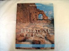 La Montagna che unisce - Merisio Zanini - Casse Rurali Libro Collezione Arte