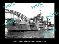 OLD LARGE HISTORICAL PHOTO THE HMAS SYDNEY IN SYDNEY HARBOUR c1941