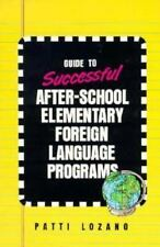 Guide to Successful After-School Elementary Foreign-Language Programs