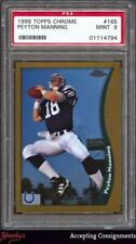 New listing 1998 Topps Chrome #165 Peyton Manning PSA 9 MINT COLTS RC Rookie