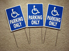 """(3) HANDICAP PARKING ONLY w/Symbol  8"""" x12"""" Plastic Coroplast Signs with Stakes"""