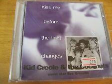 KID CREOLE  KISS ME BEFORE THE LIGHT CHANGES FEAT EVA  GRIMALDI CD SIGILLATO