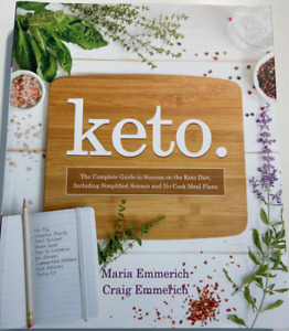 Keto. The complete Guide by Maria Emmerich and Craig Emmerich