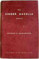 SINGER Gazelle Series VI #6601241 IB.425/3 Original Owners Car Handbook