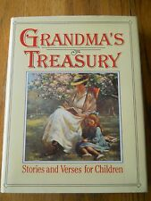 GRANDMA'S TREASURY STORIES AND VERSES FOR CHILDREN  HARDCOVER WITH DUST JACKET