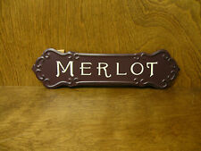 "WINE SIGNS #33867C MERLOT, 3.25"" x 12"" NEW from Retail Store, metal/hanger"