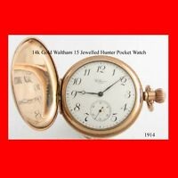 WW1 10k Gold Waltham 15 J Hunter Pocket Watch 1914