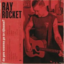 RAY ROCKET-DO YOU WANNA GO TO TIJUANA? (Vinyl LP)