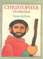 Christopher : The Holy Giant, Hardcover by dePaola, Tomie, Brand New, Free P&...