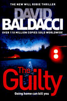 Will Robie series: The guilty by David Baldacci (Hardback) Fast and FREE P & P