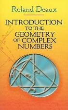 Dover Books on Mathematics: Introduction to the Geometry of Complex Numbers...