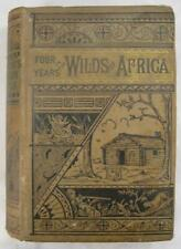 Four Years In The Wilds Of Africa Antique Book Circa 1885 Charles J Andersson O