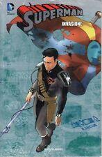 Superman N° 28 - Invasione - DC Comics Mondadori - ITALIANO NUOVO