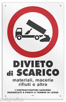 Cartello vinile 4 fori DIVIETO di SCARICO di materiali, macerie, rifiuti o altro