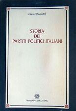 FRANCESCO LEONI STORIA DEI PARTITI POLITICI ITALIANI ALFREDO GUIDA 2001